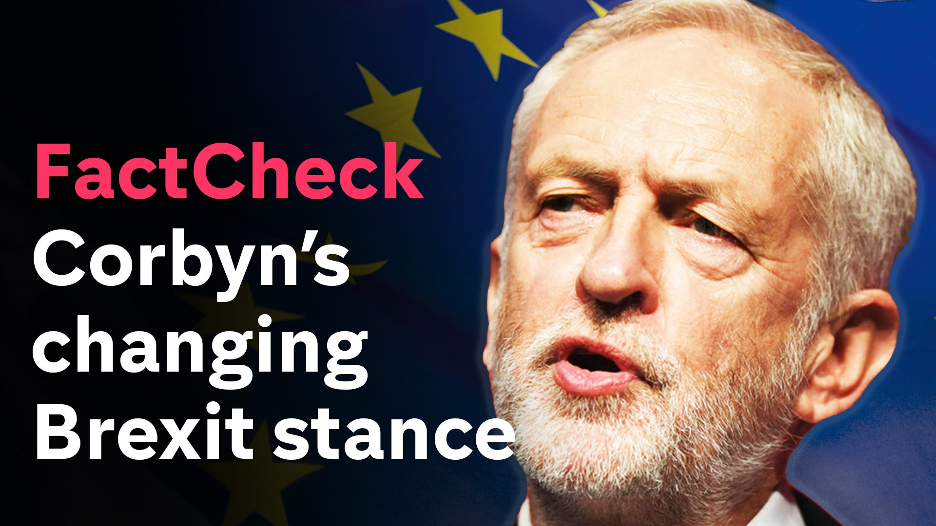 FactCheck: Corbyn's changing Brexit stance
