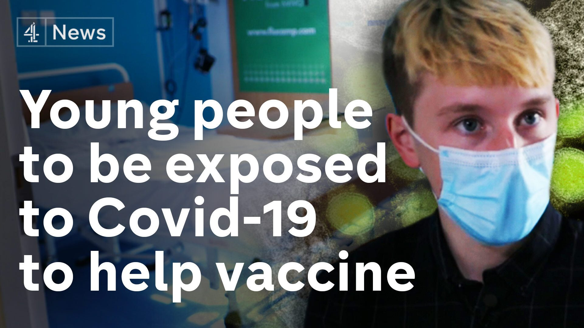 Young volunteers to be exposed to Covid in UK vaccine trial - channel 4