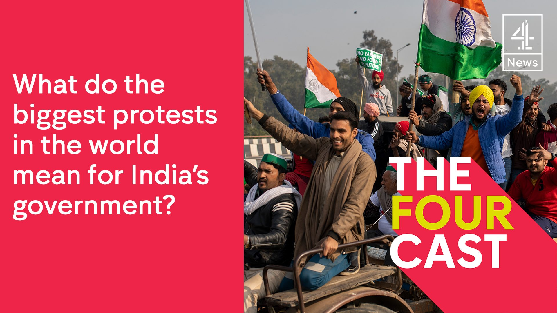 What do the biggest protests in the world mean for India's government? - channel 4